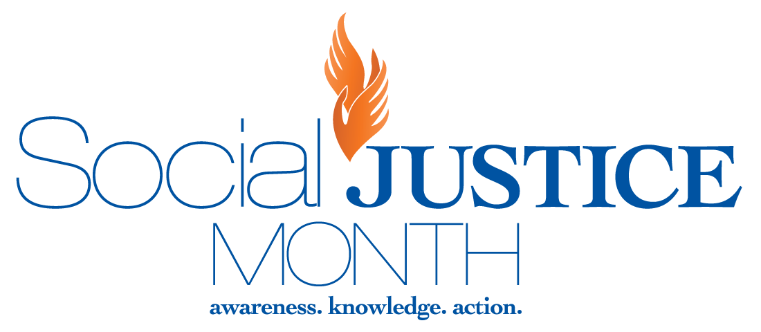 Social Justice Month - awareness knowledge action