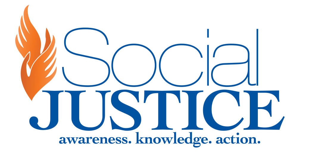 Social Justice - awareness knowledge action